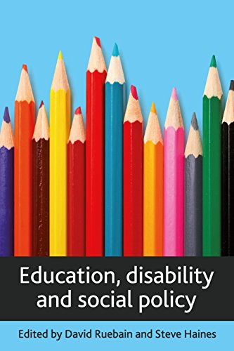 Education, disability and social policy By Steve Haines