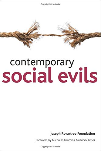 Contemporary social evils By Joseph Rowntree Foundation