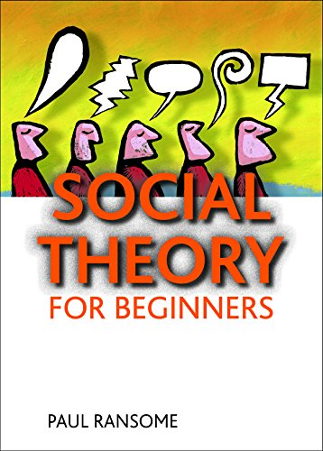Social theory for beginners By Paul Ransome