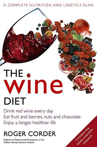 The Wine Diet By Professor Roger Corder, PhD MRPharmS