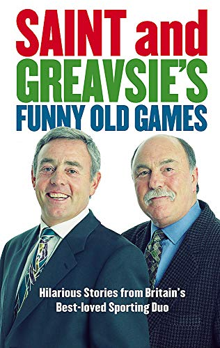 Saint And Greavsie's Funny Old Games By Jimmy Greaves