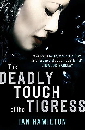 The Deadly Touch Of The Tigress By Ian Hamilton