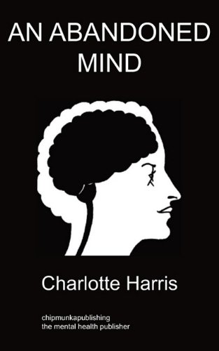 An Abandoned Mind by Charlotte Harris