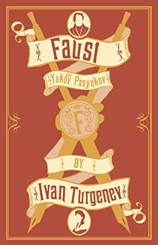 Faust: New Translation By Ivan Turgenev