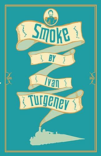 Smoke: New Translation By Ivan Turgenev