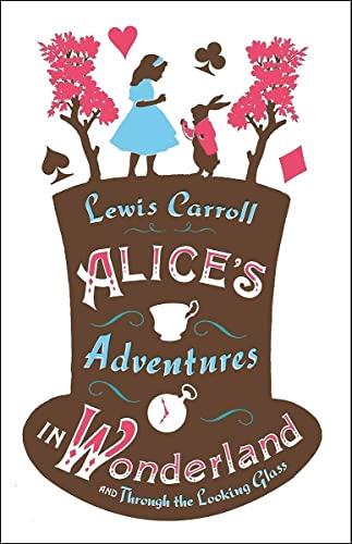 Alice's Adventures in Wonderland and Alice's Adventures Under Ground By Lewis Carroll