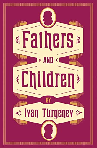 Fathers and Children: New Translation By Ivan Turgenev