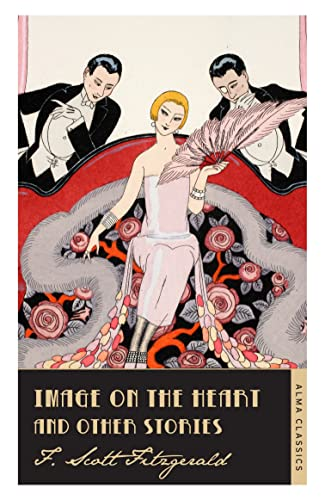 Image on the Heart and Other Stories By F. Scott Fitzgerald