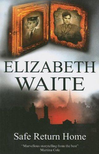 Safe Return Home By Elizabeth Waite