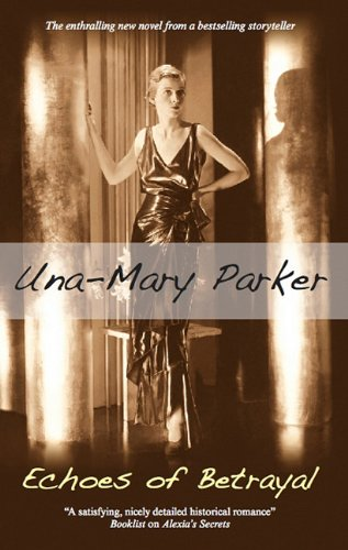 Echoes of Betrayal By Una-Mary Parker