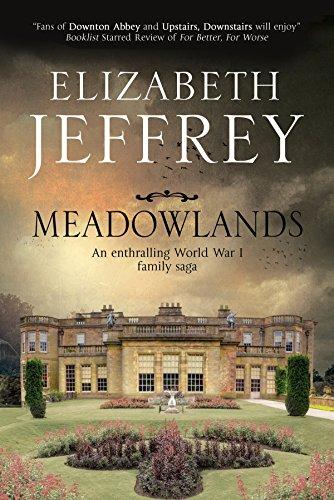 Meadowlands: A World War I Family Saga By Elizabeth Jeffrey