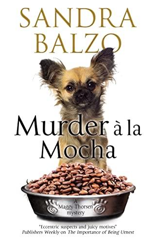 Murder A La Mocha By Sandra Balzo