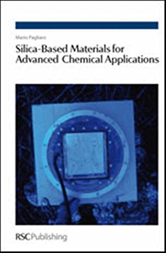 Silica-Based Materials for Advanced Chemical Applications By Mario Pagliaro