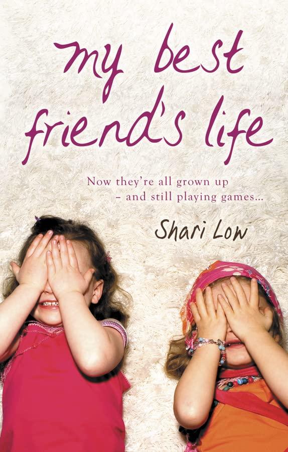 My Best Friend's Life By Shari Low