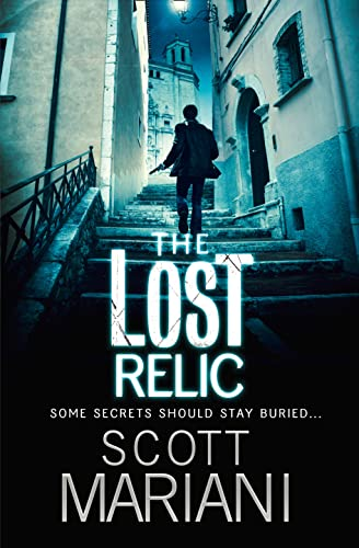 The Lost Relic by Scott Mariani