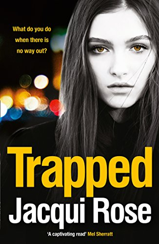 Trapped by Jacqui Rose