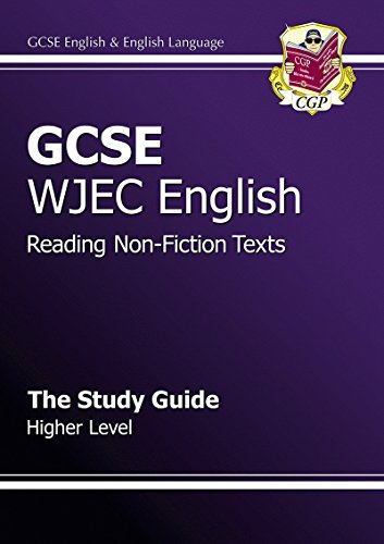 GCSE English WJEC Reading Non-Fiction Texts Study Guide - Higher By CGP Books