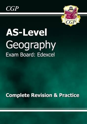 AS Level Geography Edexcel Complete Revision & Practice by CGP Books