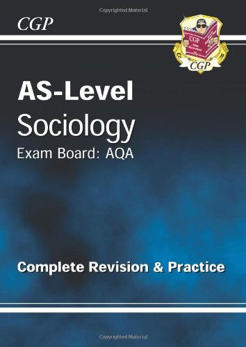 AS-Level Sociology AQA Complete Revision & Practice by CGP Books