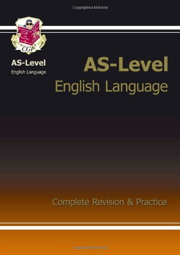 AS-Level English Language Complete Revision & Practice by CGP Books