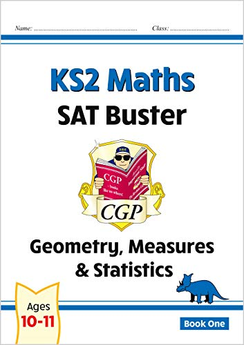 New KS2 Maths SAT Buster: Geometry, Measures & Statistics - For the 2016 SATs & Beyond by CGP Books