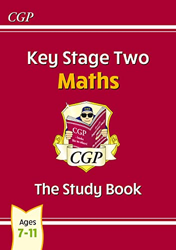 KS2 Maths Study Book (CGP KS2 Maths SATs) By CGP Books