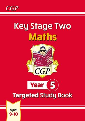 KS2 Maths Targeted Study Book - Year 5 von CGP Books