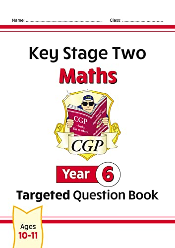 KS2 Maths Targeted Question Book - Year 6 By CGP Books