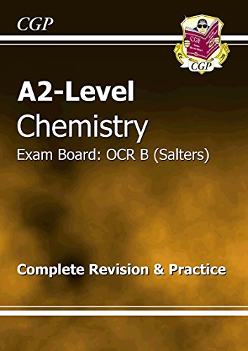 A2-Level Chemistry OCR B Complete Revision & Practice by CGP Books
