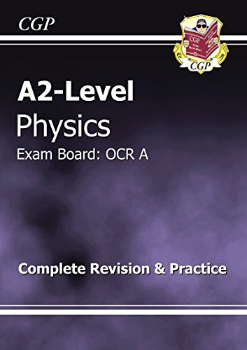 A2-Level Physics OCR A Complete Revision & Practice by CGP Books
