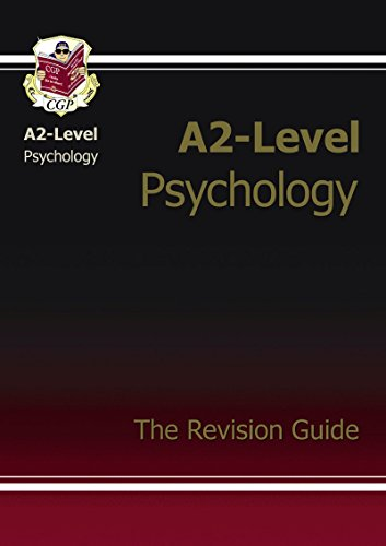 A2-Level Psychology Complete Revision & Practice by CGP Books