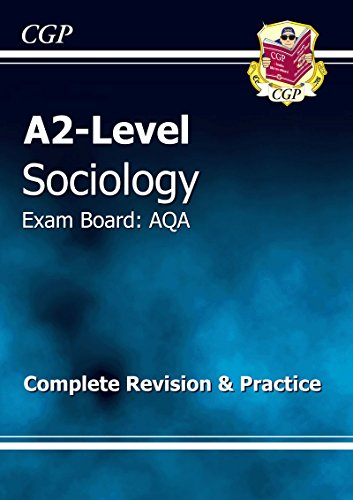 A2-Level Sociology AQA Complete Revision & Practice (A2 Level Aqa Revision Guides) By CGP Books