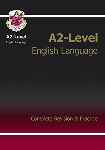 A2-Level English Language Complete Revision & Practice by CGP Books