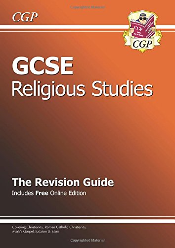 GCSE Religious Studies Revision Guide (with Online Edition) by CGP Books