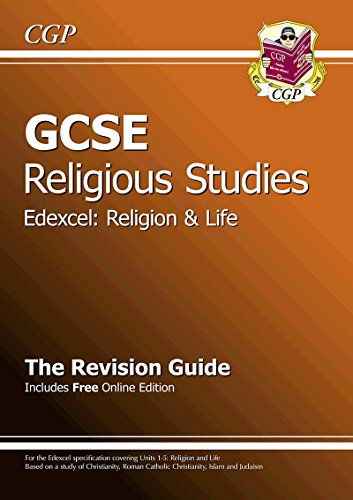 GCSE Religious Studies Edexcel Religion and Life Revision Guide (with Online Edition) by CGP Books