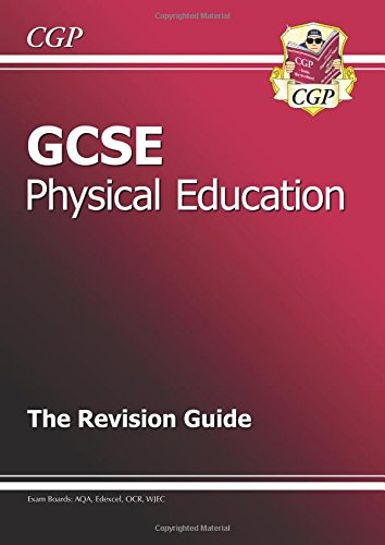 GCSE Physical Education Revision Guide by CGP Books