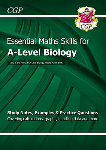 A-Level Biology: Essential Maths Skills (CGP A-Level Biology) By CGP Books