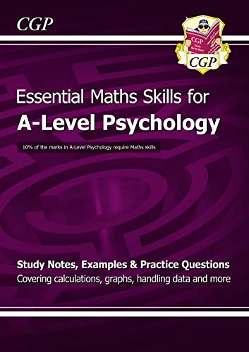 A-Level Psychology: Essential Maths Skills (CGP A-Level Psychology) By CGP Books