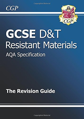 GCSE Design & Technology Resistant Materials AQA Revision Guide by CGP Books