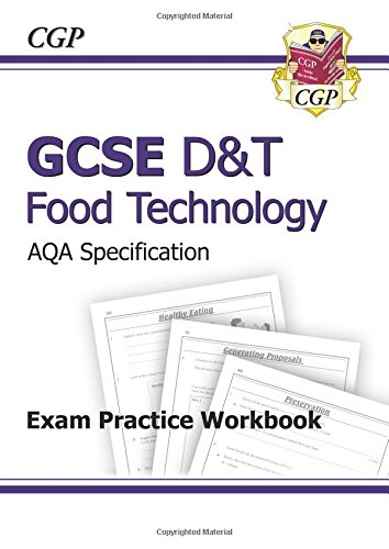 GCSE D&T Food Technology AQA Exam Practice Workbook by CGP Books
