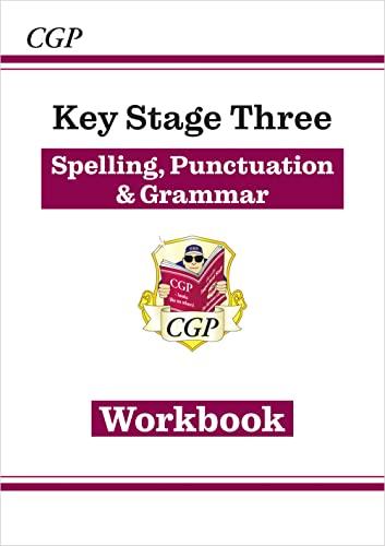 Spelling, Punctuation and Grammar for KS3 - Workbook von CGP Books