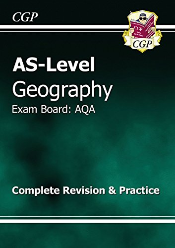 AS Level Geography AQA Complete Revision & Practice By CGP Books