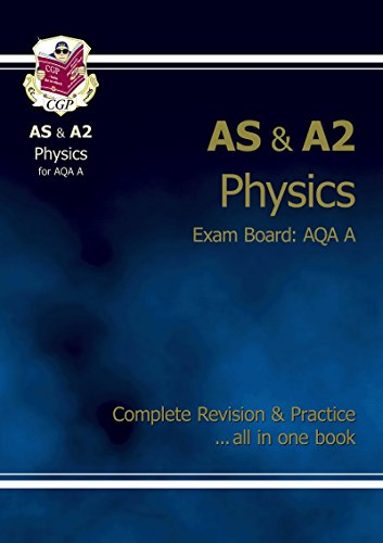 AS/A2 Level Physics AQA A Complete Revision & Practice by CGP Books