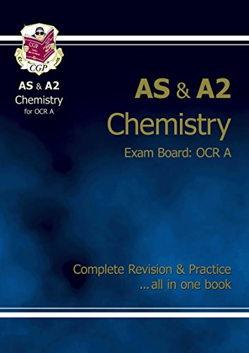 AS/A2 Level Chemistry OCR A Complete Revision & Practice for exams until 2016 only By CGP Books