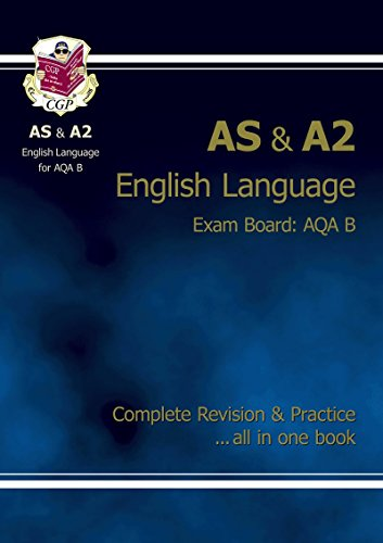 AS/A2 Level English AQA B Complete Revision & Practice By CGP Books