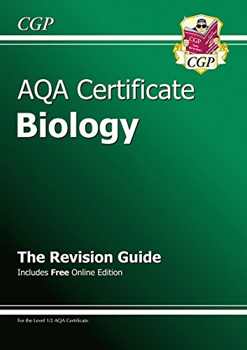 AQA Certificate Biology Revision Guide (with Online Edition) (A*-G Course) By CGP Books