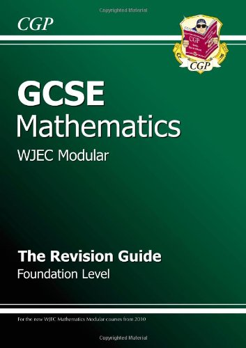GCSE Maths WJEC Modular Revision Guide - Foundation By Richard Parsons