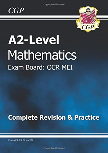 A2-Level Maths OCR MEI Complete Revision & Practice By CGP Books