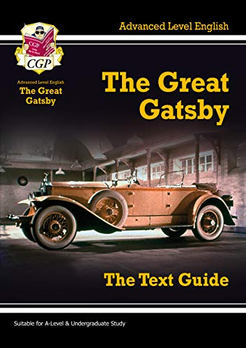 A Level English Text Guide - The Great Gatsby by CGP Books
