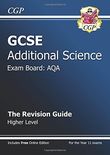 GCSE Additional Science AQA Revision Guide - Higher (with Online Edition) by CGP Books